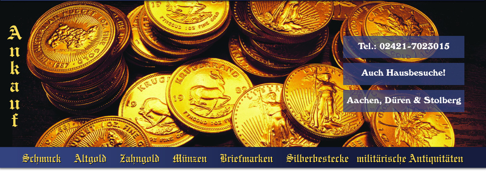 Goldtaler Aachen Düren Stolberg Ankauf Gold Silber Münzen Schmuck